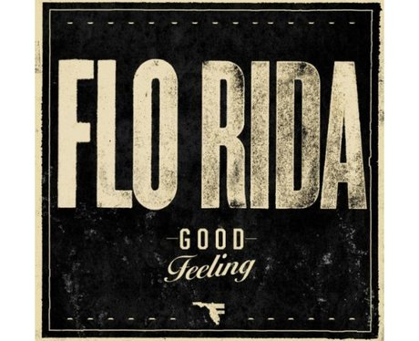 Flo Rida-'Good Feeling'