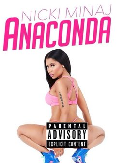 Nicki Minaj Anaconda (Parental Advisory)