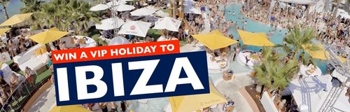 Win a VIP Holiday to IBIZA