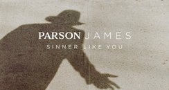 Parson James Sinner Like You