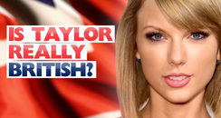 Is Taylor Swift Really British?